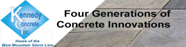 Kennedy Concrete Inc, four generations of concrete innovations